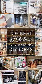 diy ideas for kitchen cabinets 150 diy kitchen organization ideas prudent pincher