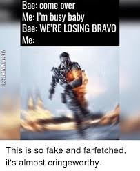 Baby Business Meme - bae come over me i m busy baby bae were losing bravo me not on my