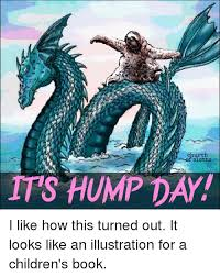 Dragon Sloth Meme - church of sloths its hump day i like how this turned out it looks