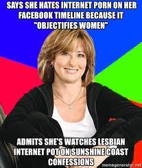 Lesbian Porn Meme - says she hates internet porn on her facebook timeline because it