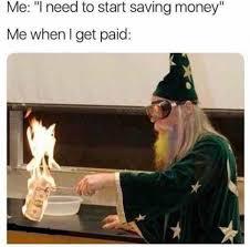 I Need Money Meme - i need to start saving money meme xyz