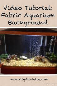 video tutorial for a fabric aquarium background sew or no sew