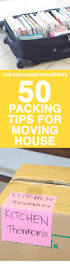 Packing And Moving by 33 Helpful Moving Tips And Tricks That Everyone Should Know