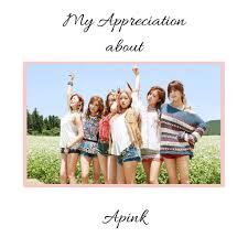 my appreciation about apink k pop amino