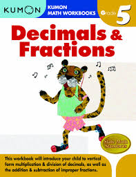 fractions math grade 5 decimals fractions kumon math workbooks kumon