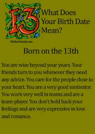 what does your birth date mean born on the 13th birthdays