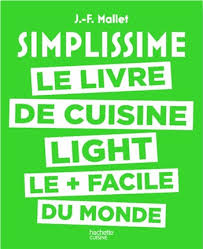 de cuisine light simplissime light le livre de cuisine light le plus facile du