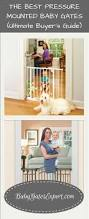 Extra Wide Gate Pressure Mounted Best Pressure Mounted Baby Gates Reviews Ultimate Guide 2017