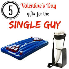 5 valentine u0027s day gifts for the single guy groomsadvice com