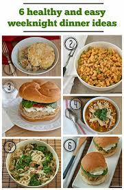 Dinner Easy Ideas Healthy And Easy Weeknight Dinner Ideas Yankee Kitchen Ninja