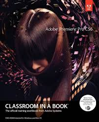 adobe premiere pro tutorial in pdf adobe premiere pro cs6 classroom in a book pdf free download
