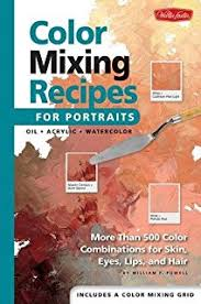 color mixing bible all you u0027ll ever need to know about mixing