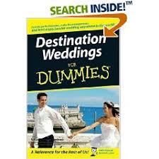weddings for dummies win a copy of destination weddings for dummies