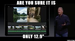 Ipad Meme - massive ipad pro meme on imgur
