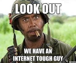 Tough Guy Meme - watch that tough guy talk frontier partisans