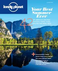 lonely planet magazine us summer 2016 by lonely planet magazine