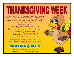 thanksgiving week added afternoon session tuesday skating plus