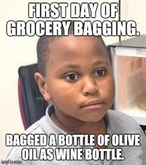 Grocery Meme - i done goofed working as a grocery bagger imgflip