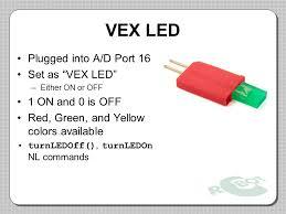 vex robotics led lights robotc for vex on site professional development ppt download