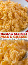 boston market mac and cheese copycat dinner then dessert