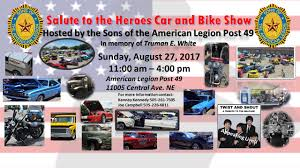 albuquerque monster truck show salute to the heroes car and bike show at american legion post 49