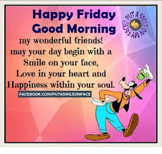 Happy Friday Memes - happy friday good morning my wonderful friends may your day begin