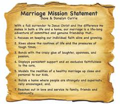 wedding statements marriage developing a marriage mission statement doing family right