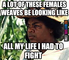 Weave Memes - 21 hilarious weave memes that will make you laugh funny picture