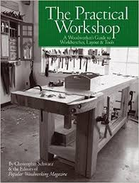 Popular Woodworking Magazine Reviews by The Practical Workshop A Woodworker U0027s Guide To Workbenches
