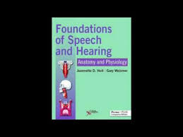 Anatomy And Physiology Pdf Free Download Foundations Of Speech And Hearing Anatomy And Physiology Pdf Book