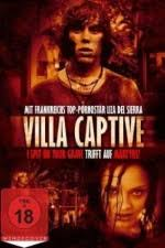 watch villa captive online watch full villa captive 2011