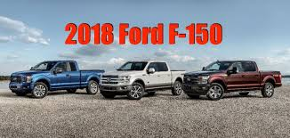 2018 ford f150 claims big numbers 13 200 lbs of max towing more