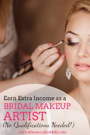 become makeup artist become a bridal makeup artist earn income disease called debt