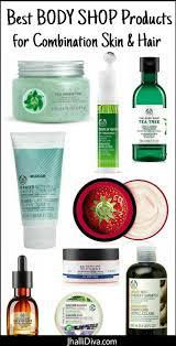 Best Skin Care For Adults With Acne Top 10 Body Shop Products For Combination Skin U0026 Hair