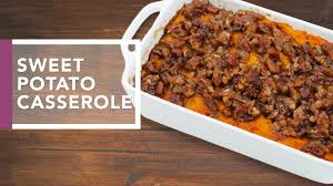 thanksgiving date 2016 sweet potato casserole with pecan streusel holidays 2016 youtube
