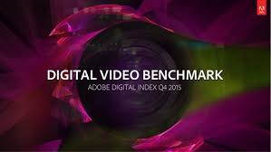 video bench mark adi q4 2015 digital video benchmark