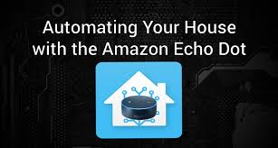 how to automate your house with the amazon echo dot youtube