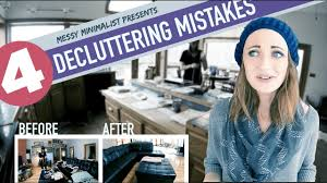 Clutter Blindness Declutter With Me 4 Mistakes You U0027re Making Messy Minimalist