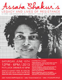 flyer for june 15 assata shakur free university the free