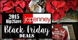 jcpenney 2015 black friday deals hip2save