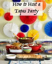 quick and easy ideas teaching you how to host a tapas party