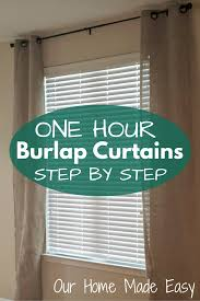 Burlap Grommet Curtains One Afternoon Project Easy Diy Burlap Curtains Our Home Made Easy