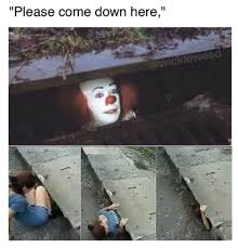 Dating Site Murderer Meme Generator - pennywise the clown know your meme
