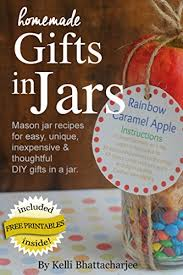 homemade gifts in jars mason jar recipes for easy unique