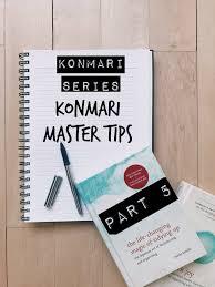 marie kondo tips konmari series konmari master tips part 5