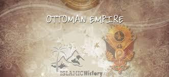 Ottoman Empire And Islam Ottoman Empire Islamic History