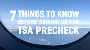 7 things to know before signing up for tsa precheck youtube