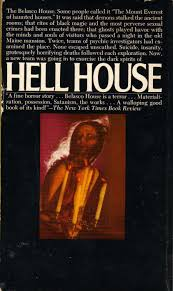 13 Stories Of Hell Haunted House Ga by Too Much Horror Fiction Hell House By Richard Matheson 1971