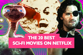 the 20 best sci fi movies on netflix decider where to stream