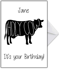 Cow Birthday Card Naughty Birthday Card Holy Cow It S Your Birthday That